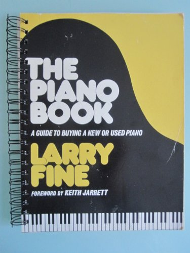 9780961751210: The piano book: A guide to buying a new or used piano