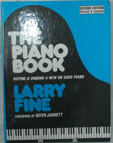 9780961751234: The Piano Book: Buying and Owning a New or Used Piano