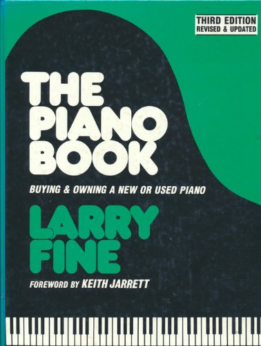 9780961751258: The Piano Book: Buying & Owning a New or Used Piano