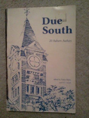 Due South: 20 Auburn Authors: Nadya Belins, R.T. Smith