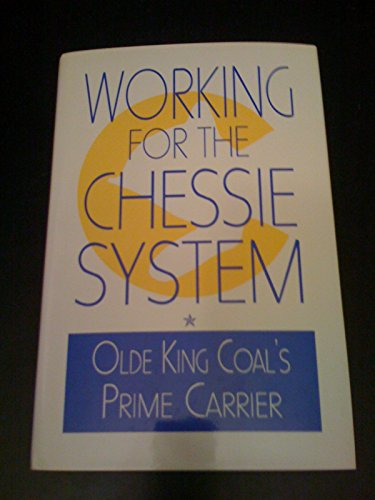 Working for the Chessie System: Olde King: Fred R. Toothman
