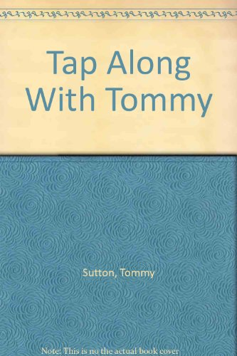 9780961756802: Tap Along With Tommy