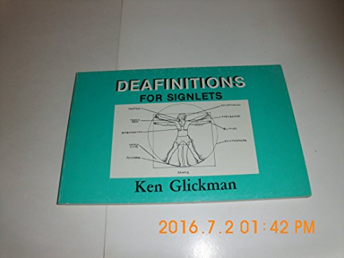 Deafinitions for Signlets: Glickman, Kenneth P.