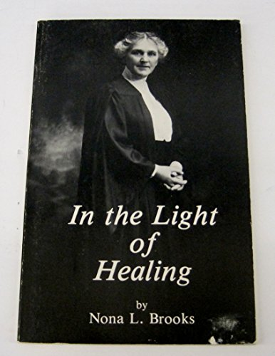 9780961759834: In the light of healing: Sermons