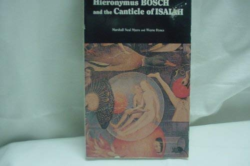9780961763602: Hiernoymus Bosch & the Canticles of Isaiah