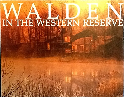 WALDEN IN THE WESTERN RESERVE: Jones, Jennie and Manny Barenholtz