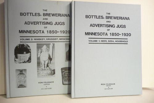 9780961766436: Bottles Breweriana and Advertising Jugs of Minnesota