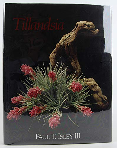 9780961767501: Tillandsia: The World's Most Unusual Airplants