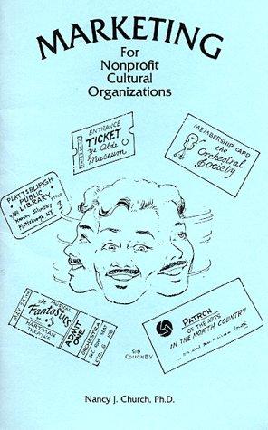 9780961770105: Marketing for Nonprofit Cultural Organizations