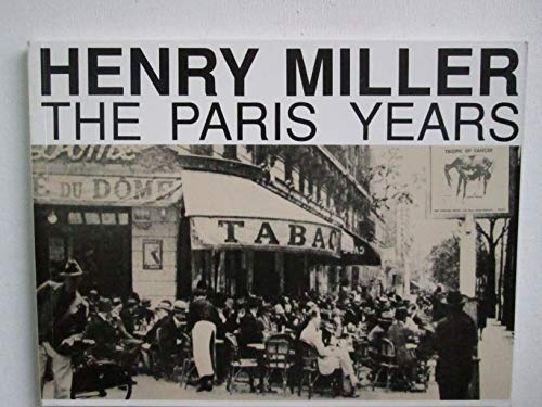 9780961771522: Henry Miller: The Paris Years