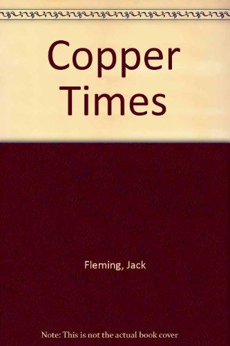 9780961775315: Copper Times