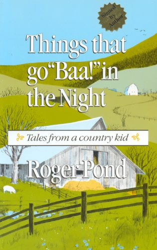 "THINGS THAT GO ""BAA!"" IN THE NIGHT: Pond, Roger"
