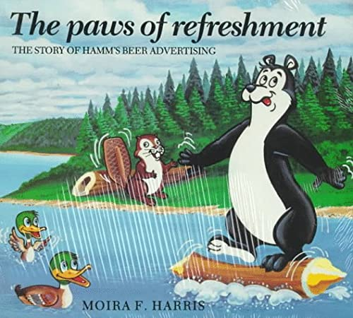 9780961776763: The Paws of Refreshment: The Story of Hamm's Beer Advertising