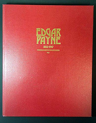 9780961780203: Edgar Payne, 1882-1947