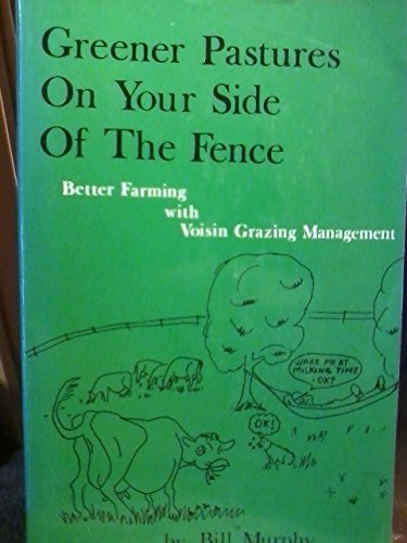 Greener Pastures on Your Side of the Fence (1991 publication)