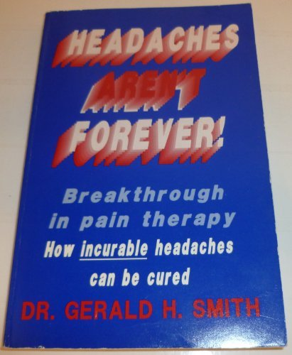 9780961783808: Headaches Aren't Forever