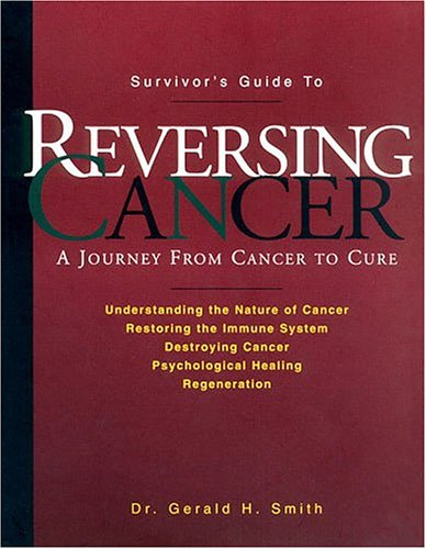 9780961783822: Reversing Cancer: A Journey from Cancer to Cure