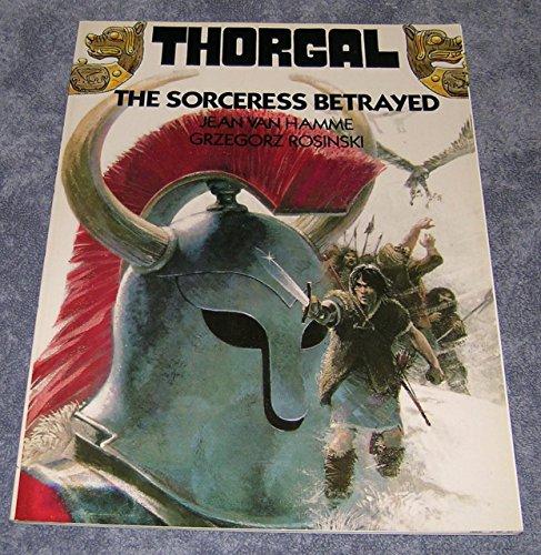 9780961788513: Thorgal: Sorceress Betrayed