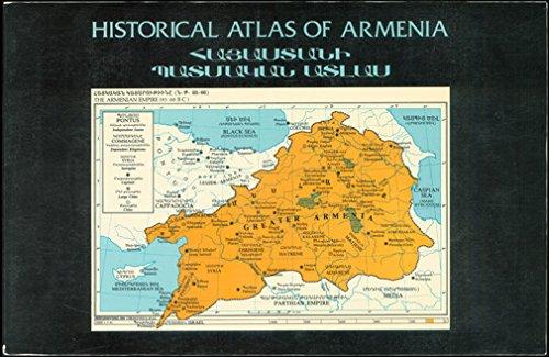 HISTORICAL ATLAS OF ARMENIA.: Armen, Garbis (text by) and Edited By Vrej-Armen Artinian.
