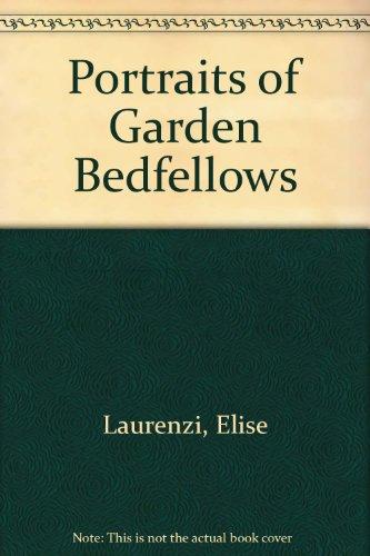 Portraits of Garden Bedfellows: Elise Laurenzi; Gerald
