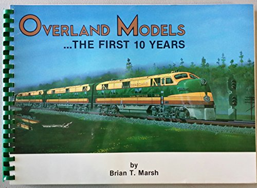 9780961795511: Overland Models: The First 10 Years
