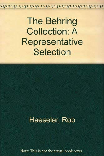 9780961799205: The Behring Collection: A Representative Selection