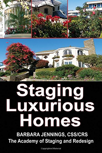 9780961802639: Staging Luxurious Homes: Building a Business in the Upscale, Luxury Market OR How to Build a Seven Figure Income Staging for Wealthy Homeowners