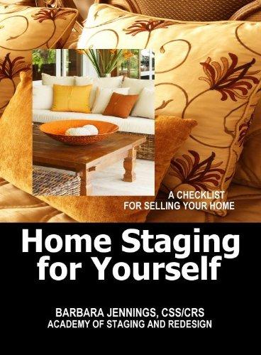 9780961802660: Home Staging for Yourself: The Most Thorough Customizable To-Do Checklist for Staging a Home Ever Published