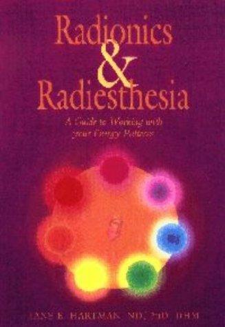 Radionics & Radiesthesia: Hartman, Jane E.