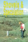 9780961808716: Shovels & Speculation: Archeology Hunts Custer