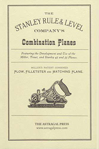 9780961808839: The Stanley Rule & Level Company's Combination Plane
