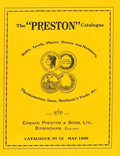 The Preston Catalogue: Catalogue No 18/May 1909: Edward Preston &