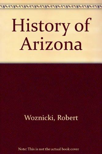 The History of Arizona: WOZNICKI, ROBERT
