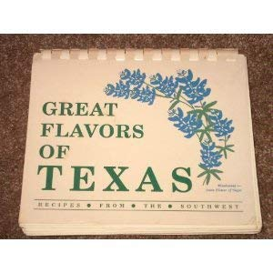 Great Flavors of Texas: Recipes from the Southwest: Verlenden, Jeanne