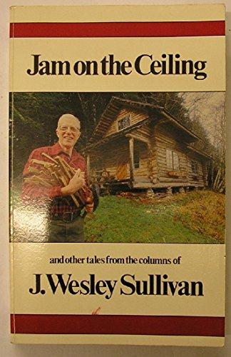 Jam on the Ceiling: J. Wesley Sullivan