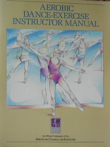 9780961816100: Aerobic Dance-Exercise Instructor Manual