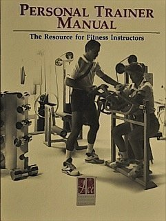 Personal Trainer Manual: The Resource for Fitness: Sudy, Mitchell {Editor}