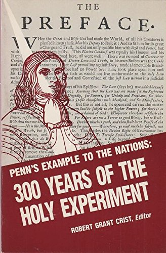 9780961816414: Penn's Example to the Nations: 300 Years of the Holy Experiment