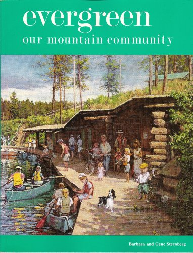 Evergreen: Our Mountain Community: Sternberg Barbara and Gene