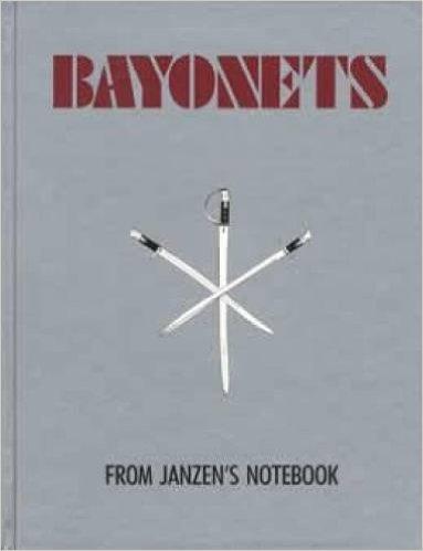 9780961817305: Bayonets from Janzen's Notebook