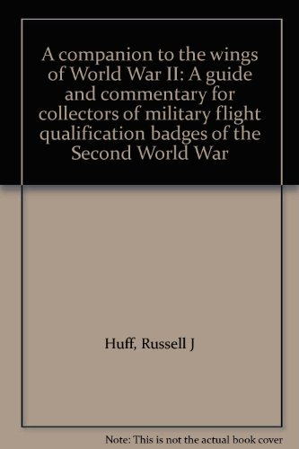 A companion to the wings of World: Huff, Russell J