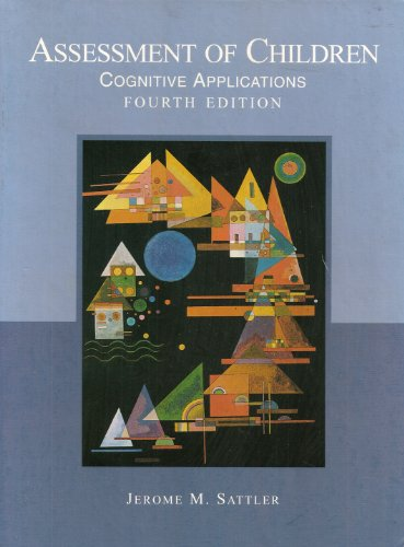 9780961820978: Assessment of Children: Cognitive Applications, Fourth Edition