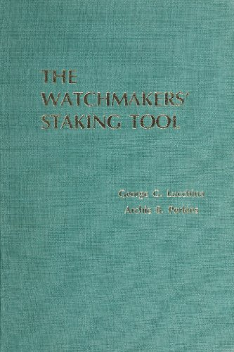Watchmakers' Staking Tool: Lucchina, George G.
