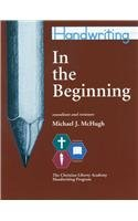 In The Beginning (Handwriting) (0961827505) by Michael J. McHugh