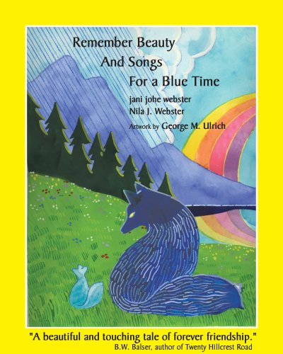 9780961829254: Remember Beauty and Songs for a Blue Time