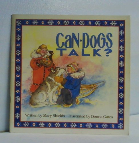 9780961834814: Can Dogs Talk (Happy Dog Trilogy)