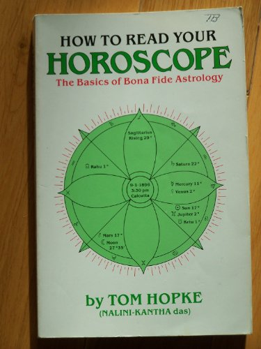 9780961839536: How to Read Your Horoscope: The Basics of Bona Fide Astrology
