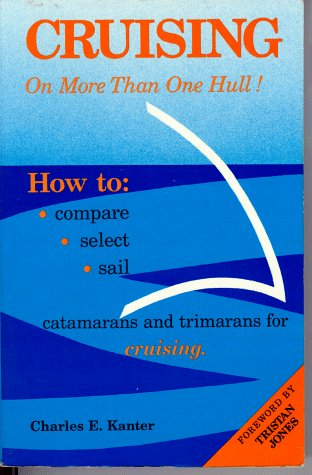 9780961840624: Cruising On More Than One Hull
