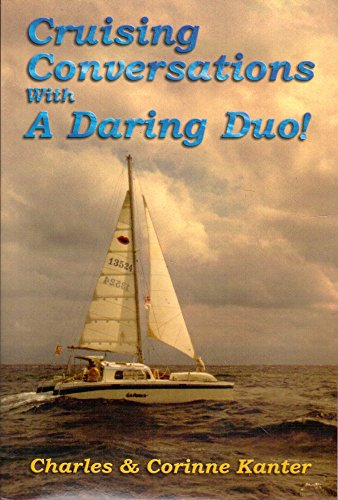 9780961840693: Cruising Conversations With A Daring Duo!