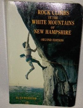 9780961850906: Rock Climbs in the White Mountains of New Hampshire